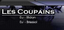 Guilde Les CoupainS - Illidan EU Index du Forum